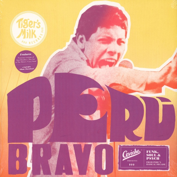 Various Artists - Peru Bravo: Funk, Soul And Psych From Peru's Radical Decade