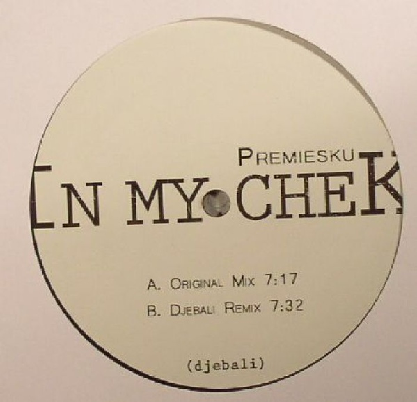 Premiesku - In My Check
