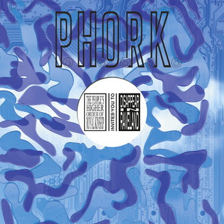 Phork - Disappear In Raveland