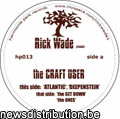 RICK WADE - THE CRAFT USER