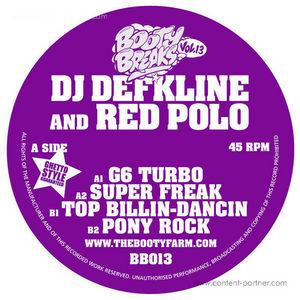 Defkline and Red Polo - G6 Turbo / Super Freak / Bounce Camp