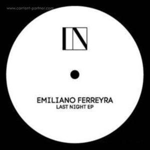Emiliano Ferreyra - Last Night EP (Max J & Coockies Remix)