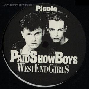 paid show boys - west end girls