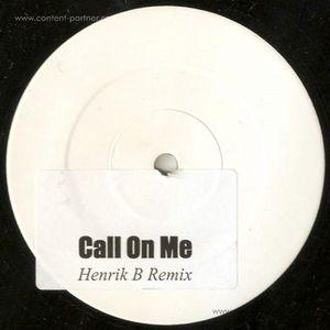 eric prydz - call on me (henrik b remix)