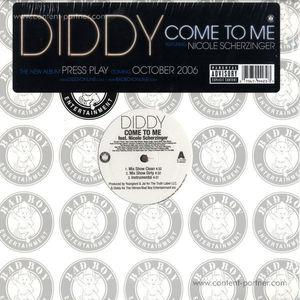 P DIDDY FT. NICOLE SCHERZINGER - COME TO ME - re edit