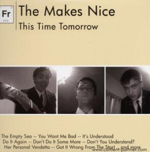 the makes nice - this time tomorrow (back in)