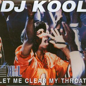 DJ Kool - Let Me Clear My Throat (back in)