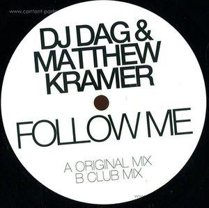 Dj Dag & Matthew Kramer - Follow Me