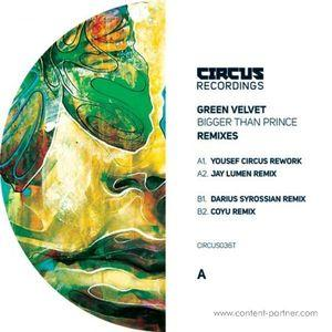 Green Velvet - Bigger Than Prince (remixes)