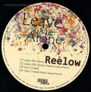 Reelow - Leave Me Alone