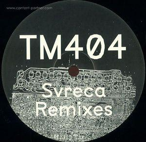 Tm404 - Svreca Remixes