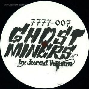 Jared Wilson - Ghost Miners