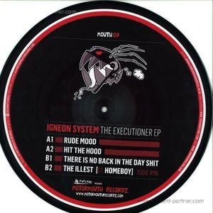 Igneon System - The Executioner EP (Picture Disc!)
