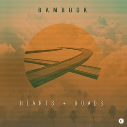 Bambook - Hearts & Roads
