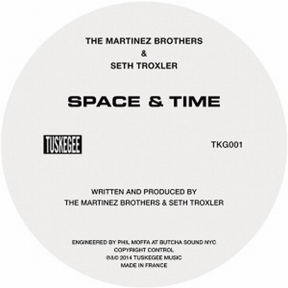 The Martinez Brothers & Seth Troxler - Space & Time