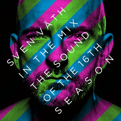 Sven V - The Sound Of The 16th Season