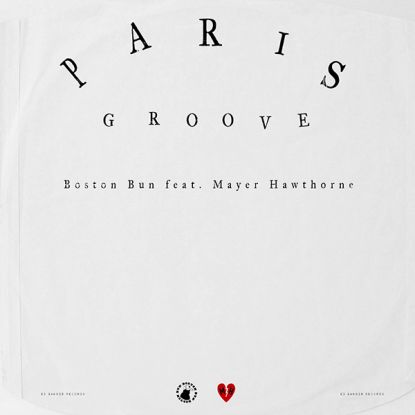 Boston Bun Feat Mayer Hawthorne - Paris Groove