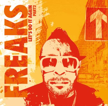 Freaks - Let's Do It Again Part 2(villalobos/soul